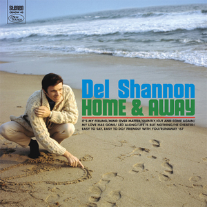 Del Shannon – Home & Away (Now Sounds, 2012).
